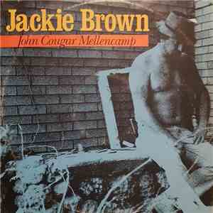 John Cougar Mellencamp - Jackie Brown download