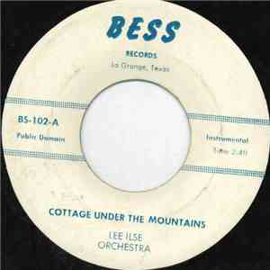 Lee Ilse Orchestra - Cottage Under The Mountains download