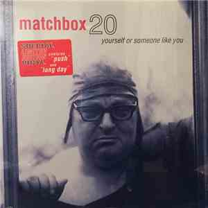 Matchbox Twenty - Yourself Or Someone Like You download