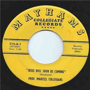 Prof. Marcell Collegians - Jesus Will Soon Be Coming download