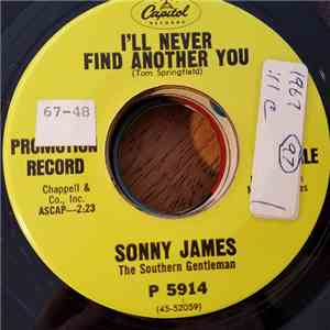 Sonny James - I'll Never Find Another You / Goodbye, Maggie, Goodbye download